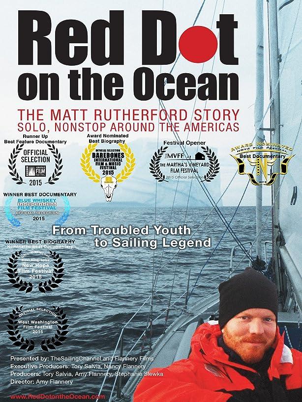 Red Dot on the Ocean: The Matt Rutherford Story