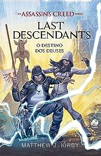 O destino dos deuses – Last descendants – vol. 3 (Assassin's Creed)
