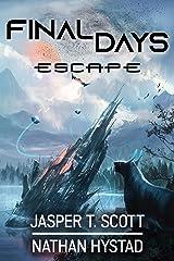 Final Days: Escape Kindle Edition