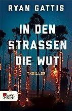 In den Straßen die Wut (German Edition)