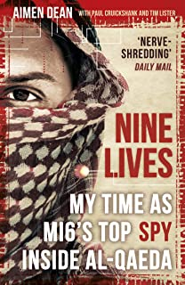 Nine Lives: My time as the West's top spy inside al-Qaeda