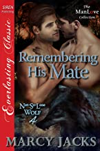 Remembering His Mate [Not-So-Lone Wolf 4] (Siren Publishing Everlasting Classic ManLove)