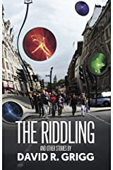 The Riddling: And Other Stories Kindle Edition
