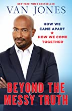van jones beyond the messy truth