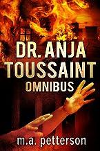 Dr. Anja Toussaint Omnibus (English Edition)