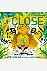 Up Close: A life-size look at the animal kingdom (English Edition) eBook Kindle