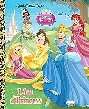 I am a Princess (Disney Princess) (Little Golden Book)