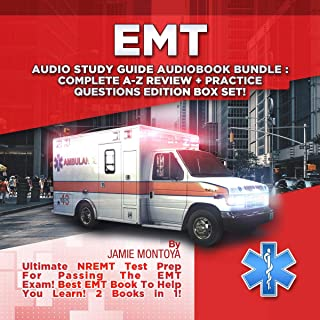 EMT Audio Study Guide Audiobook Bundle!: Complete A-Z Review & Practice Questions Edition Box Set!: Ultimate NREMT Test Prep for Passing the EMT Exam! Best EMT Book to Help You Learn! 2 Books in 1!