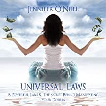 Universal Laws: 18 Powerful Laws & The Secret Behind Manifesting Your Desires: Finding Balance, Volume 1