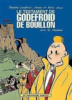 Freddy Lombard: Le Testament de Godefroid de Bouillon (French Edition)