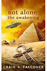 Not Alone: The Awakening Kindle Edition