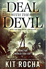 Deal with the Devil: A Mercenary Librarians Novel Kindle Edition