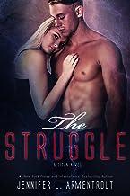 The Struggle: A Titan Novel (Titan Series Book 3) (English Edition)