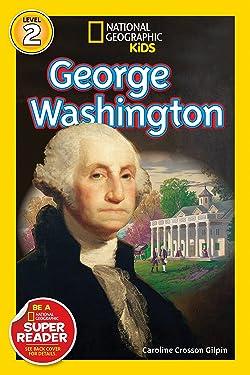 National Geographic Readers: George Washington (Readers Bios)