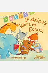 If Animals Went to School (If Animals Kissed Good Night) Kindle Edition