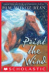Paint the Wind Kindle Edition