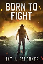 Born to Fight (A Post-Apocalyptic EMP Thriller)