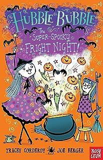 The Super-Spooky Fright Night!: Hubble Bubble