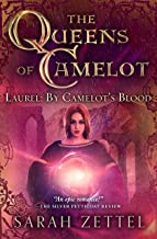 Laurel: By Camelot's Blood (The Queens of Camelot Book 4)