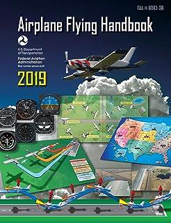 Airplane Flying Handbook 2019: FAA-H-8083-3B (Federal Aviation Administration) (English Edition)