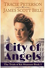 City of Angels (The Trials of Kit Shannon #1) Kindle Edition