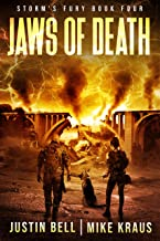 Jaws of Death: Book 4 of the Storm's Fury Series: (An Epic Post-Apocalyptic Survival Thriller)