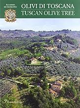 Olivi di Toscana / Tuscan Olive Tree (Italian Edition)