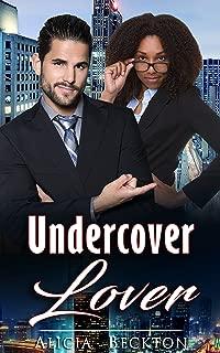Undercover Lover (Bwwm, Billionaire, Boss, Romance)