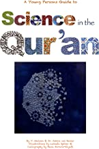 Science in the Qur'an - A Young Person's Guide: Discovering Scientific Secrets in the Holy Qur'an