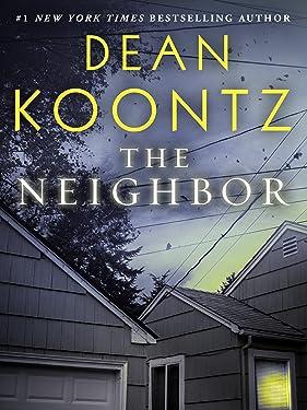 The Neighbor (Short Story) (Kindle Single)