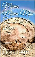 Miam Miam Moi Ça Fait du Bien (French Edition)