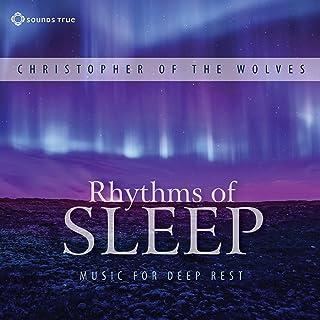 Rhythms of Sleep: Music for Deep Rest
