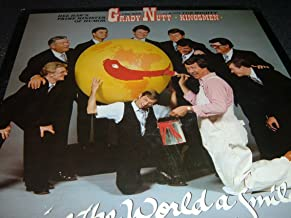 GRADY NUTT-GIVE THE WORLD A SMILE