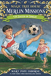Soccer on Sunday (Magic Tree House (R) Merlin Mission Book Book 24)