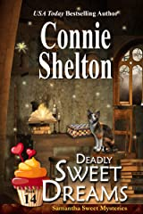 Deadly Sweet Dreams: A Sweet's Sweets Bakery Mystery (Samantha Sweet Mysteries Book 14) Kindle Edition