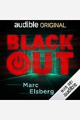 Blackout, Teil 2: Ein Audible Original Hörspiel Audible Audiobook