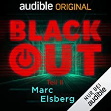 Blackout, Teil 2: Ein Audible Original Hörspiel