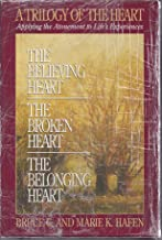 A Trilogy of the Heart: Applying the Atonement to Life's Experiences (3 book boxed set)