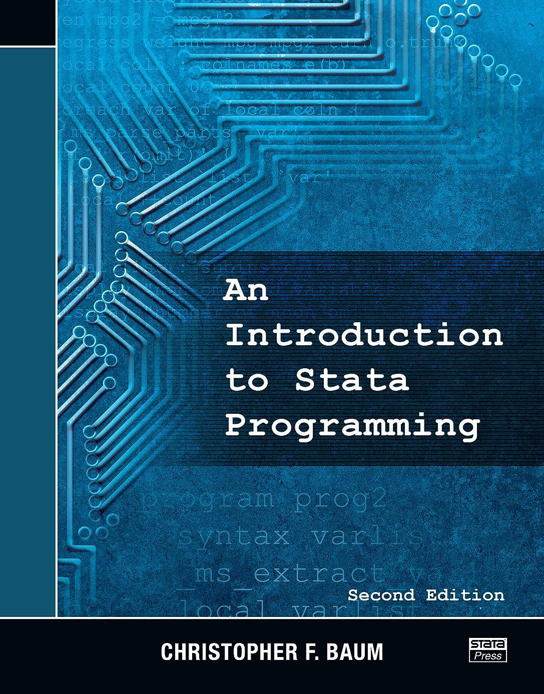 フォームにやにやつま先An Introduction to Stata Programming (English Edition)
