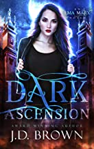 Dark Ascension: A Vampire Urban Fantasy (An Ema Marx Novel Book 4)