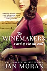 The Winemakers: A Novel of Wine and Secrets (Heartwarming Family Sagas - Stand-Alone Fiction) Kindle Edition