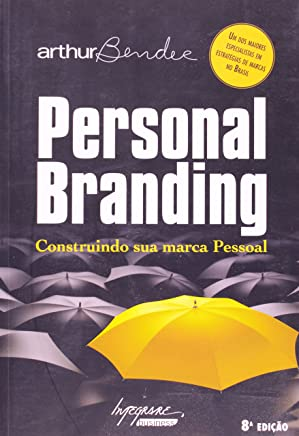 Personal Branding. Construindo Sua Marca Pessoal