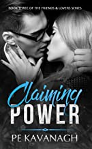 Claiming Power (Friends & Lovers Book 3)
