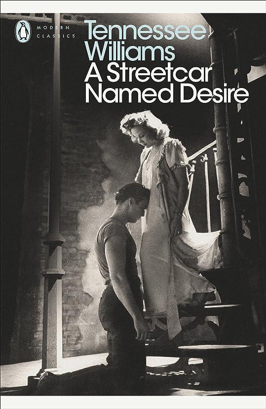 低下船上崖A Streetcar Named Desire (Penguin Modern Classics) (English Edition)