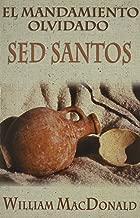 Mandamiento olvidado: Sed santos (Spanish Edition)
