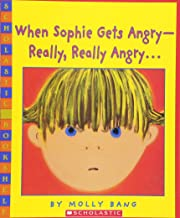 When Sophie Gets Angry – Really, Really Angry… (Scholastic Bookshelf) PDF