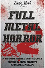 FULL METAL HORROR 2: A Bloodstained Anthology Kindle Edition