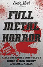 FULL METAL HORROR 2: A Bloodstained Anthology (English Edition)