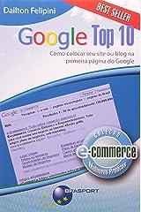 Google Top 10. Como Colocar Seu Site ou Blog na Primeira Página do Google Capa comum