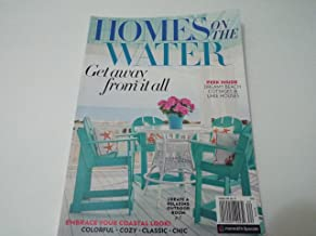 HOMES ON THE WATER MAGAZINE 2018 GET AWAY FROM IT ALL